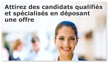 Attirez des milliers de candidats spécialisés et qualifiés en déposant une offre.
